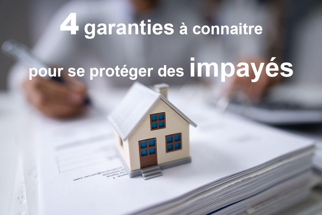 4 garanties pour se protéger des impayés de loyers